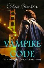 Vampire Code by Celia Breslin book cover