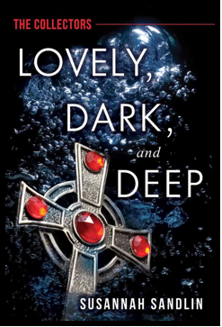 Lovely, Dark and Deep book cover