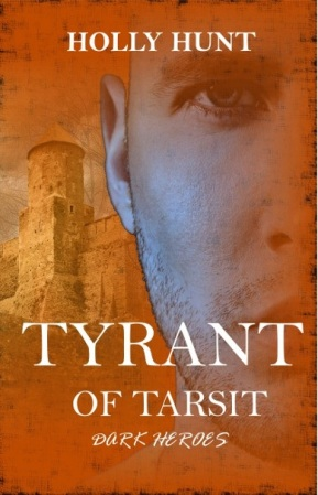 Tyrant Of Tarsit by Holly Hunt book cover