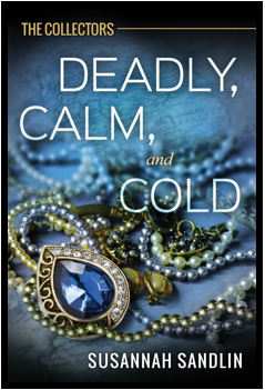 Deadly, Calm and Cold book cover