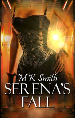 Serena's Fall by M K Smith