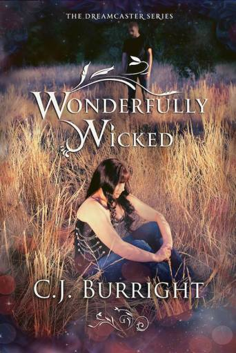 Wonderfully Wicked by C. J. Burright