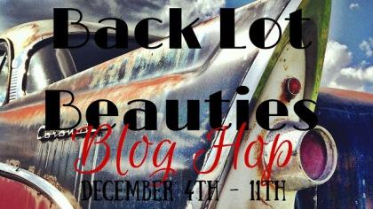 Back Lot Beauties Blog Hop