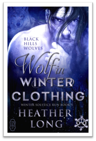 Wolf In Winter Clothing by Heather Long