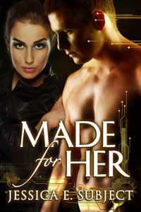 MADE FOR HER by Jessica E. Subject book cover