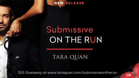 Tara Quan's Submissive on the Run & Giveaway