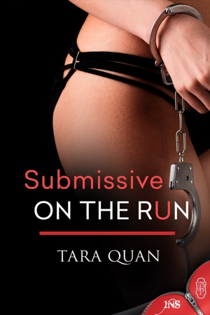 Tara Quan's Submissive on the Run book cover