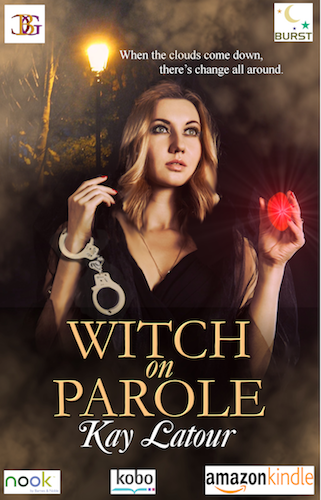 Book cover, Witch on Parole, by Kay Latour