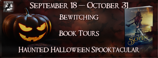 Bewitching Book Tours Halloween Event, Secret of Souls by Aubrie Nixon