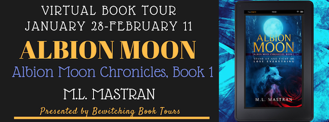 Bewitching Book Tour image for Albion Moon, book by author M L Mastran, tour dates 1/28 - 2/11