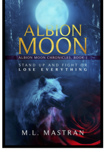 Albion Moon book cover, book by author M L Mastran