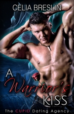 A Warrior's Kiss by Celia Breslin book cover