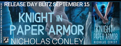 Knight in Paper Armor by Nicholas Conley, Book Blitz Sept. 15, 2020
