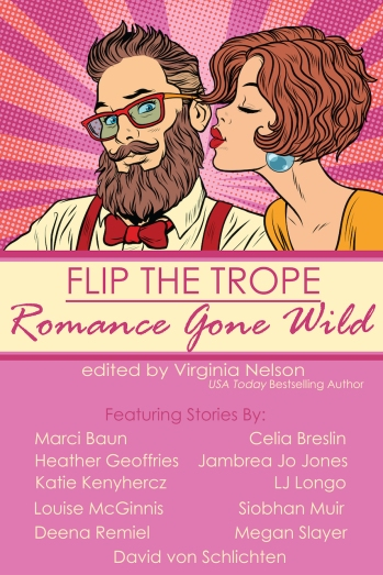 Flip the Trope: Romance Gone Wild BOOK COVER